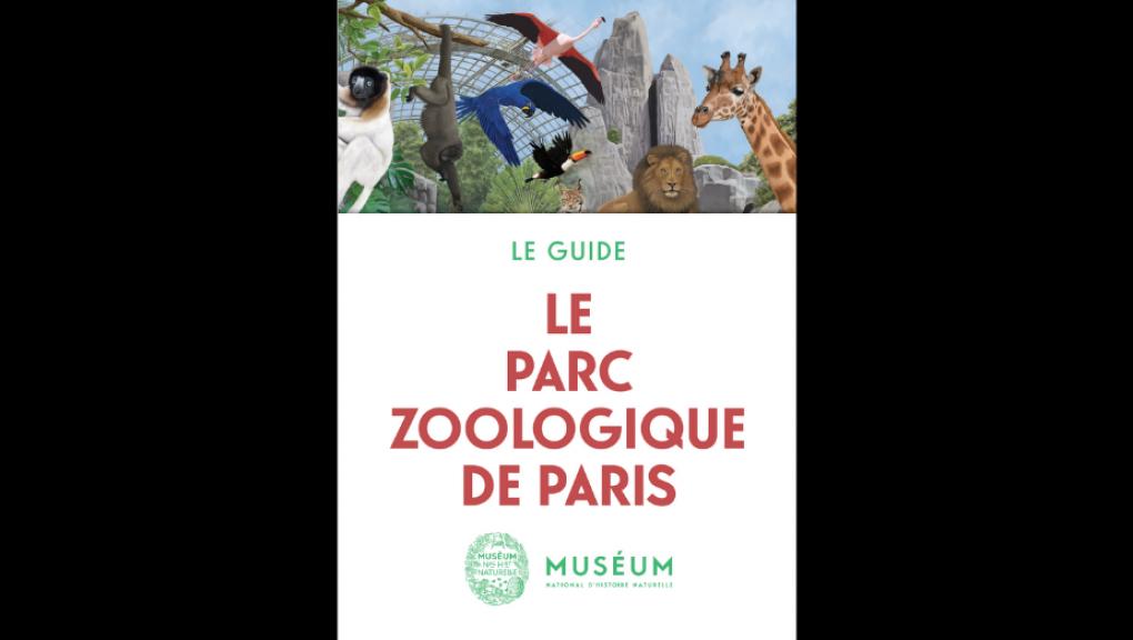 Le guide du Parc Zoologique de Paris.